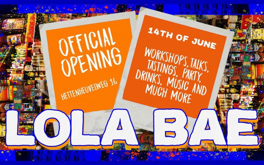 Officiële opening LOLA BAE